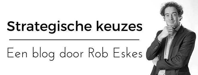 blog strategische keuzes Rob Eskes